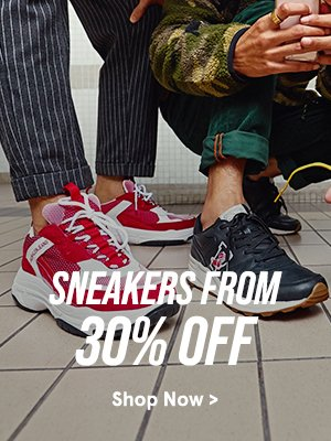 Sneakers from 30% Off!