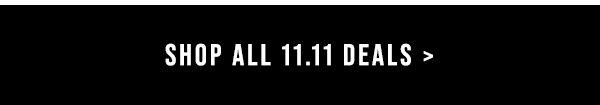 Shop All 11.11 Deals