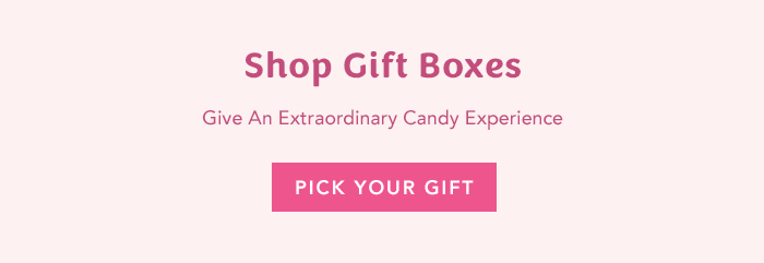 Give An Extraordinary Candy Experience