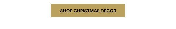 Shop Christmas Décor
