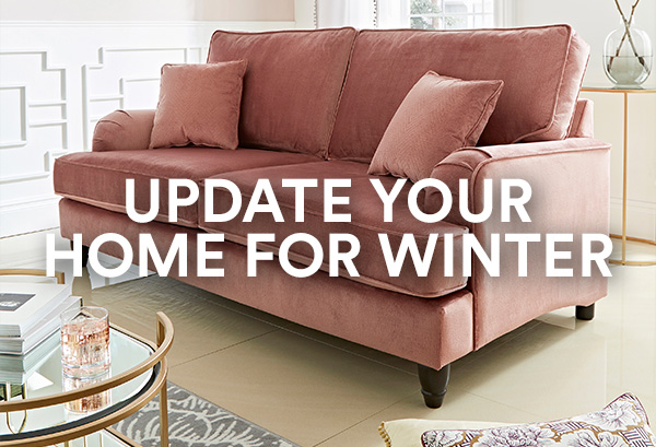 UPDATE YOUR HOME FOR WINTER