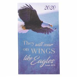 On Wings Like Eagles: 2020 Small Daily Planner