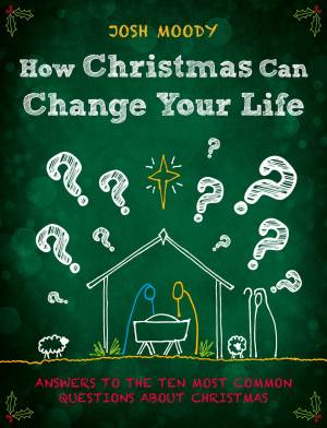 How Christmas Can Change Your Life