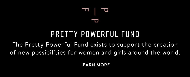 Pretty Powerful Fund