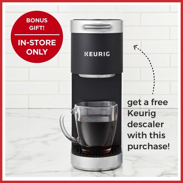 BONUS GIFT! IN-STORE ONLY - get a free Keurig descaler with this purchase! - Keurig® K-Mini Plus™ K-Cup Coffee Maker