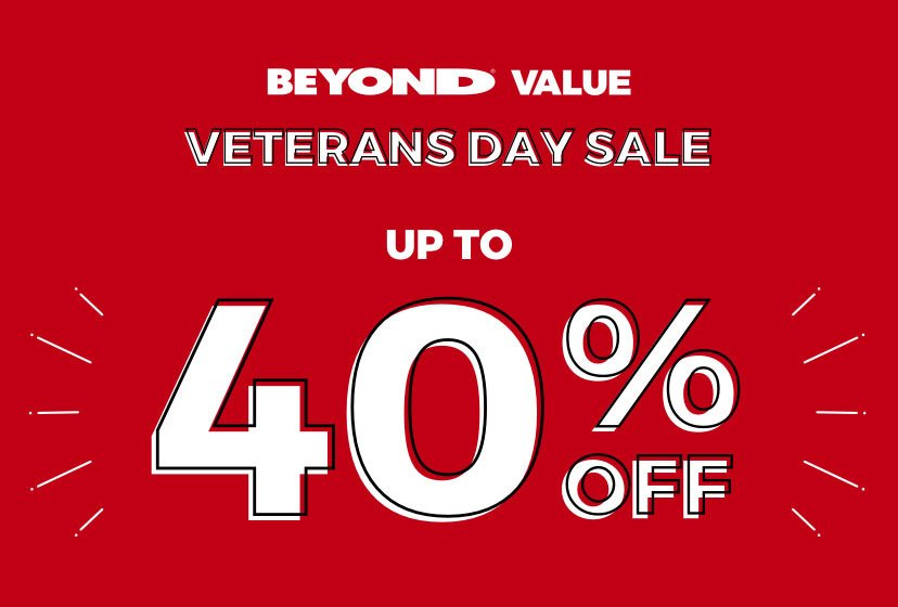 BEYOND VALUE - HOLIDAY WEEKEND SALE - UP TO 40% OFF