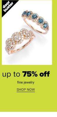 Doorbuster - Up to 75% off fine jewelry. Shop Now.