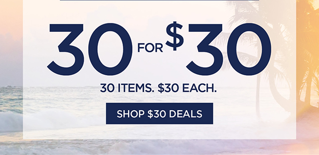 30 for $30 | Shop $30 Deals