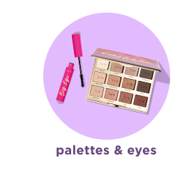 SHOP PALETTES AND EYES