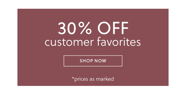 30 percent off customer favorites show now