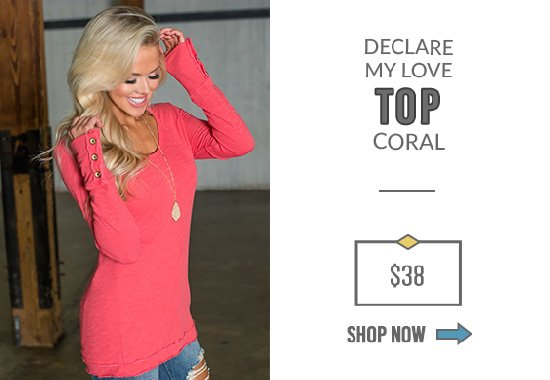 Declare My Love Top Coral