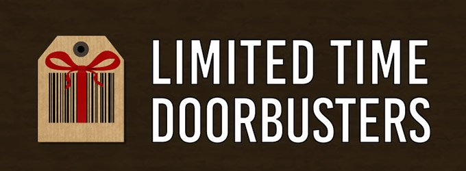 Limited Time Doorbusters