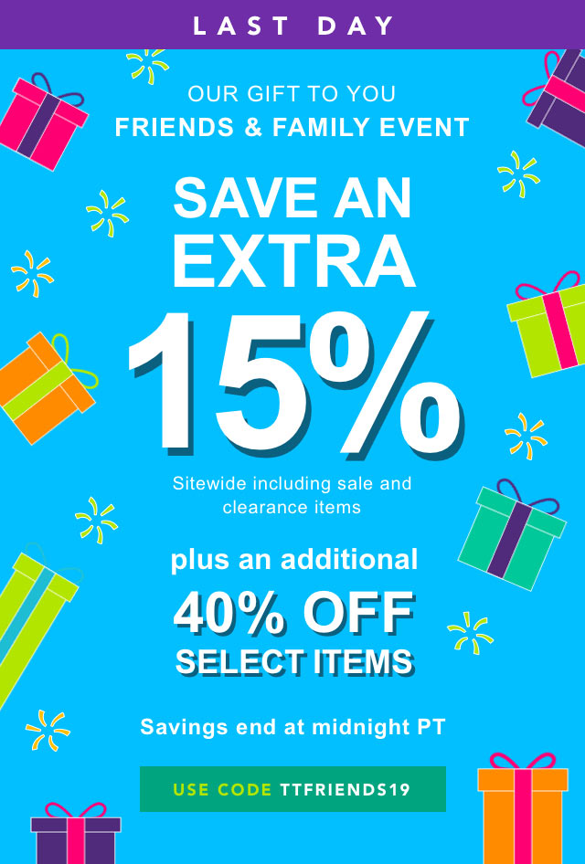 Friends and Family Extra 15% Off