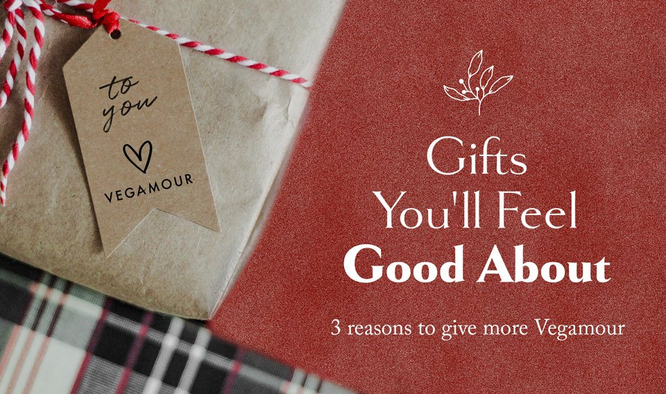 Gifts you'll feel good about. 3 Reasons to give more Vegamour.