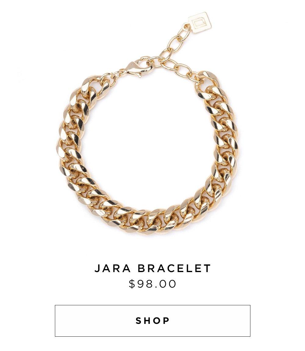 JARA BRACELET $98.00 - SHOP NOW