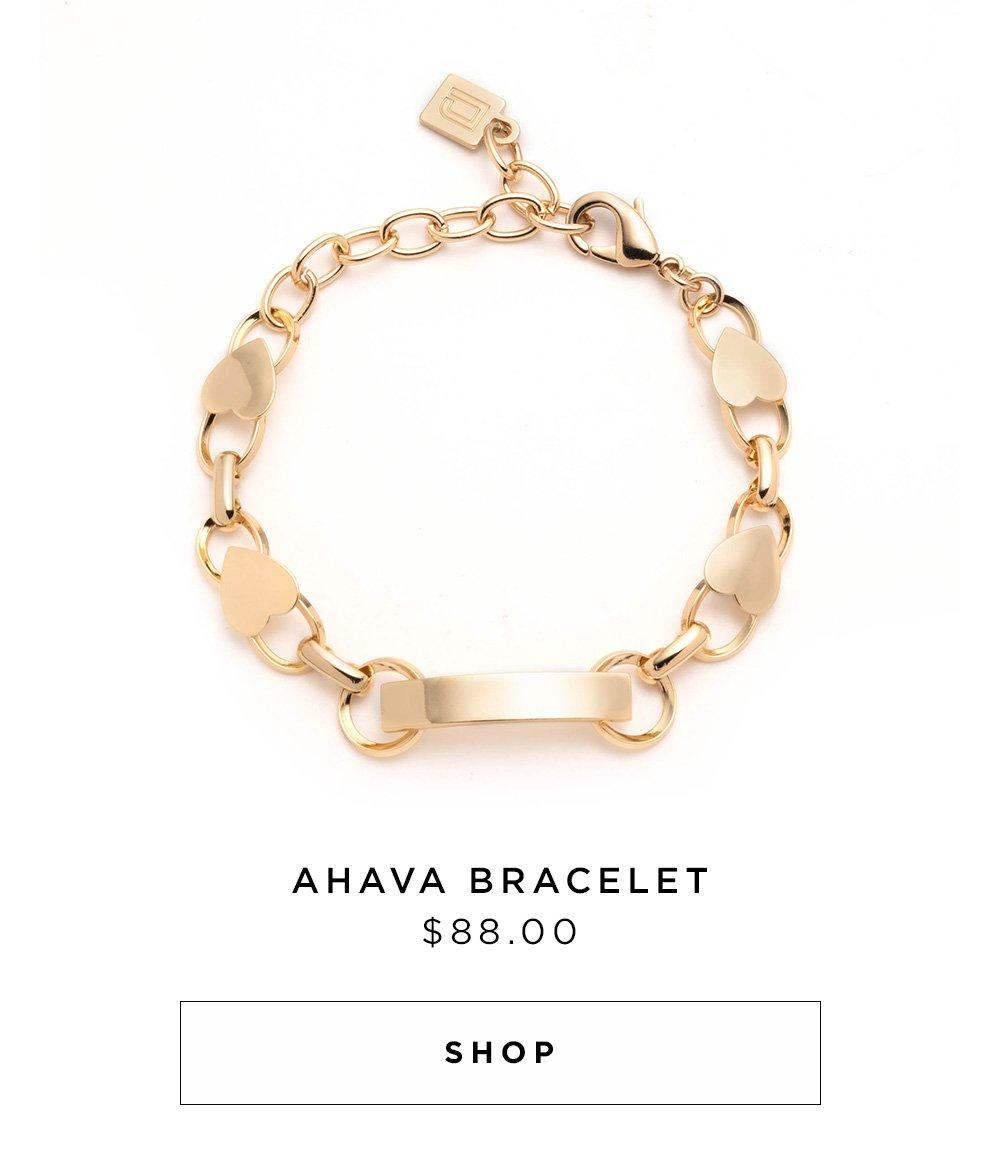 AHAVA BRACELET $88.00 - SHOP NOW