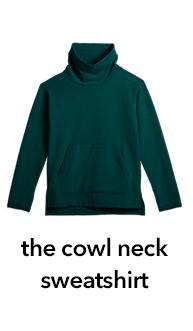 the cowl neck sweatshirt