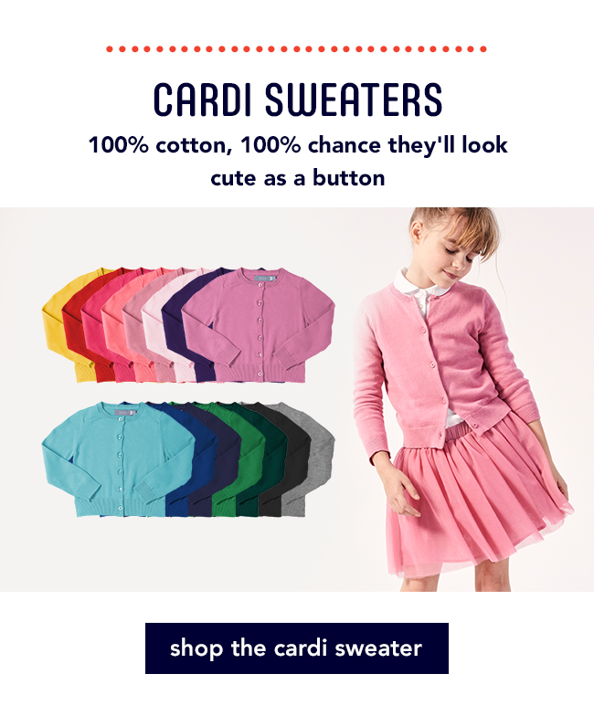 Cardi Sweaters / 100% cotton, 100% chance they'll look cute as a button