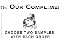 Choose a sample with Each Order