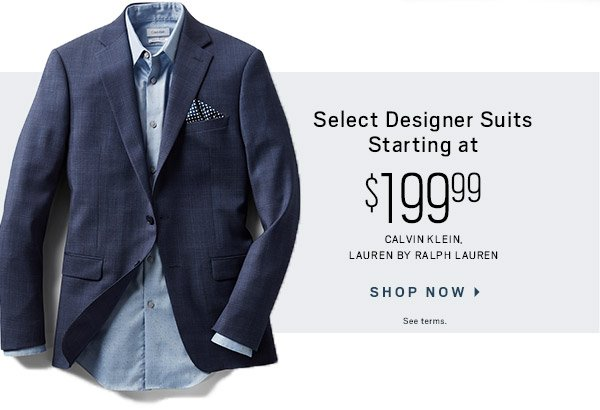 THE VETERANS DAY SALE | Sport Coats starting at $99.99 + 3 for $99.99 Dress & Casual Shirts + Select Designer Suits starting at $199.99 + 40% Off Jeans + $79.99 100% Woll Dress Pants + $39.99 All Casual Pants and much more - SHOP NOW