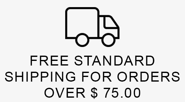 FREE STANDARD SHIPPING FOR ORDERS OVER $75.00