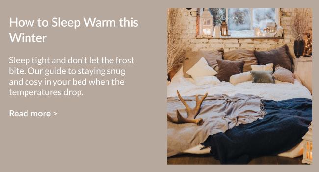 How To Sleep Warm This Winter