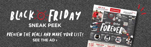 Black Friday sneak peek. Preview the deals and make your list! See the ad