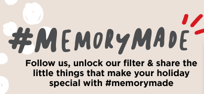 Follow us, unlock our filter & share the little things that make your holiday special with hashtag - memorymade.
