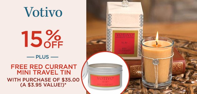 Votivo 15% OFF Plus, FREE Red Currant Mini Travel Tin with Purchase of $35.00 (A $3.95 Value!)*