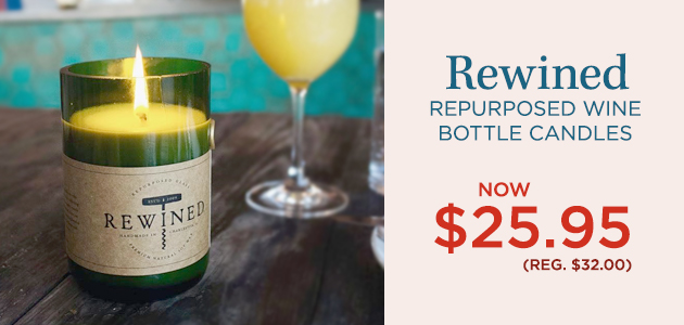 Rewined Repurposed Wine Bottle Candles Now $25.95 (Reg. $32.00)