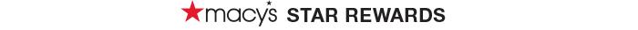 Macy's STAR REWARDS