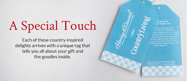 A Special Touch - Each of these country-inspired delights arrives with a unique gift tag that tells you all about your gift and the goodies inside.