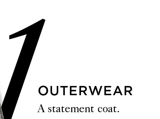 1 OUTERWEAR A statement coat.