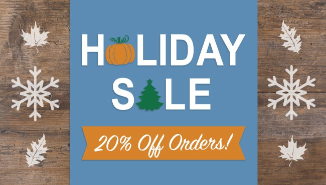 20% OFF Holiday Sale!