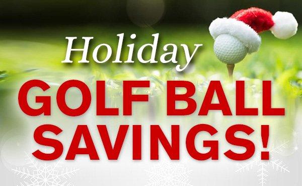 Holiday Golf Ball Savings