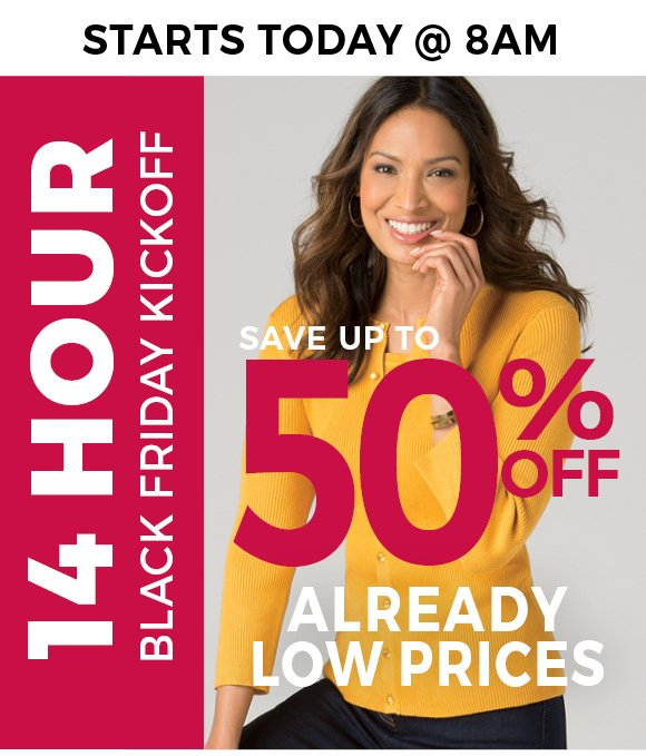 Today until 10pm - up to 50% off already low prices