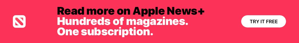 Try Apple News+ for Free