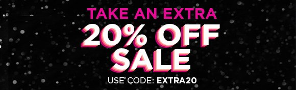 Take an Extra 20% Off Sale   Use Code: EXTRA20