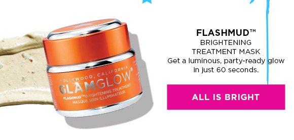 FLASHMUD™ Brightening Treatment Mask