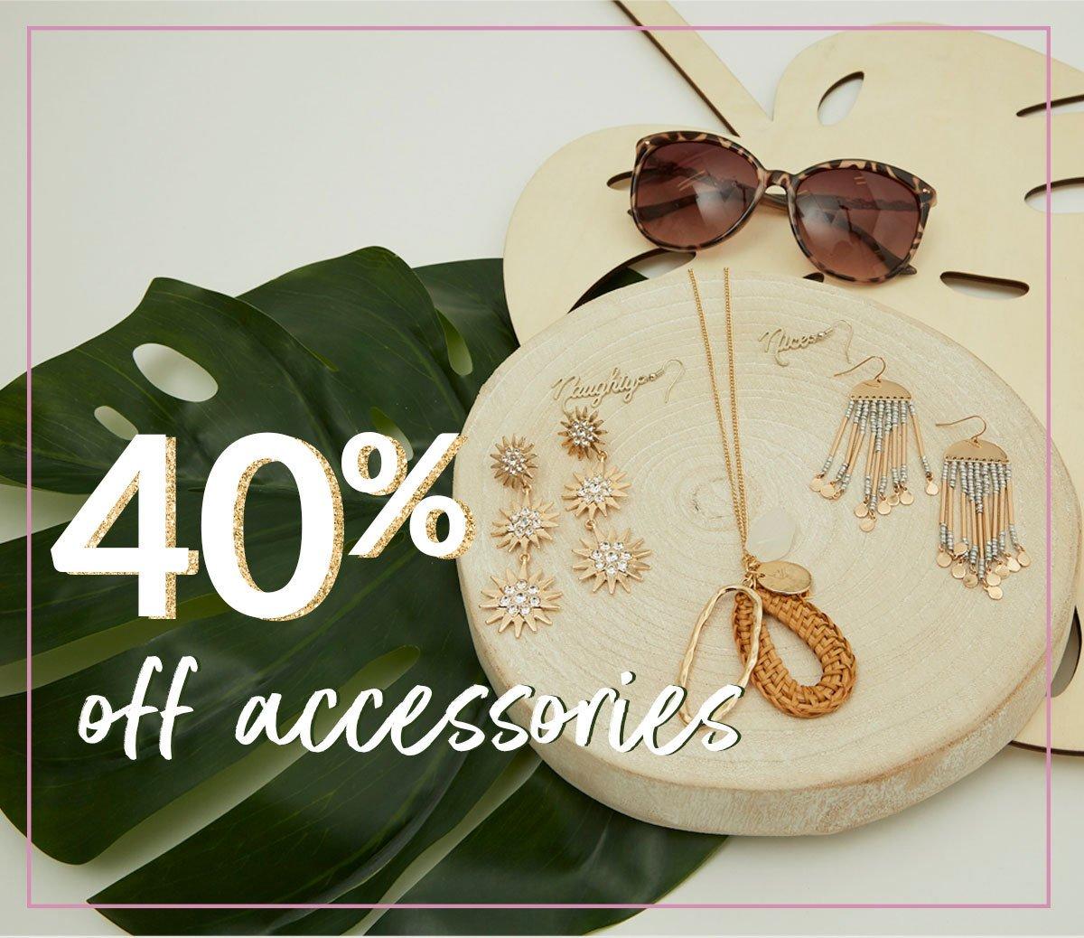 40% off accessories