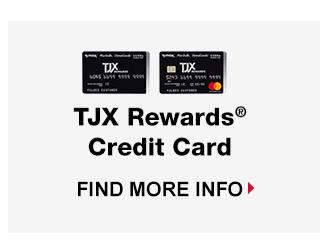 TJX Rewards® Credit Card - Find More Info