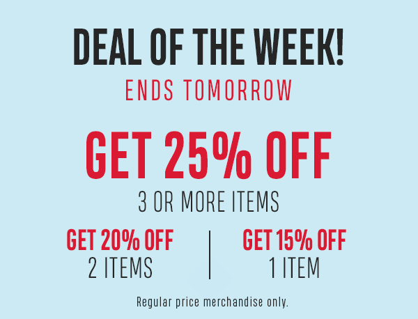 Deal of the Week - Get 25% off 3 or more items