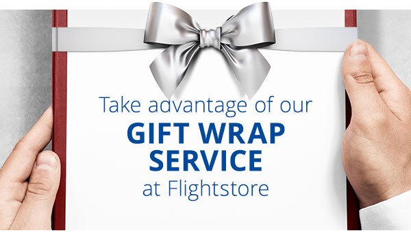 Take advantage of our gift wrap service at Flightstore