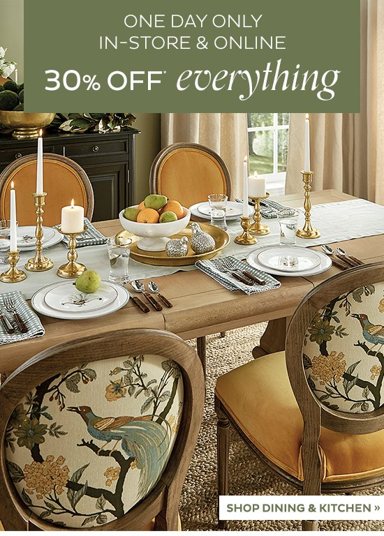 30% Off Everything | SHOP DINING AND KITCHEN