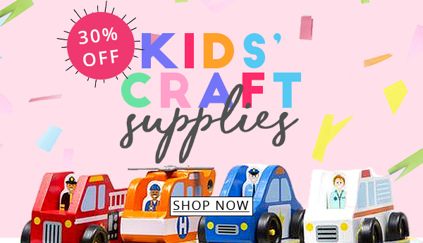 Kids' Craft Supplies All 30% Off