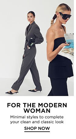 For The Modern Woman - Shop Now