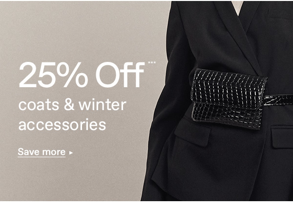 25% off   Coats & winter accessories   Save more>
