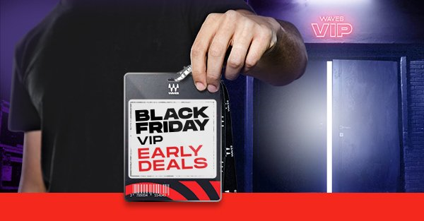 Black Friday VIP Early Deals!
