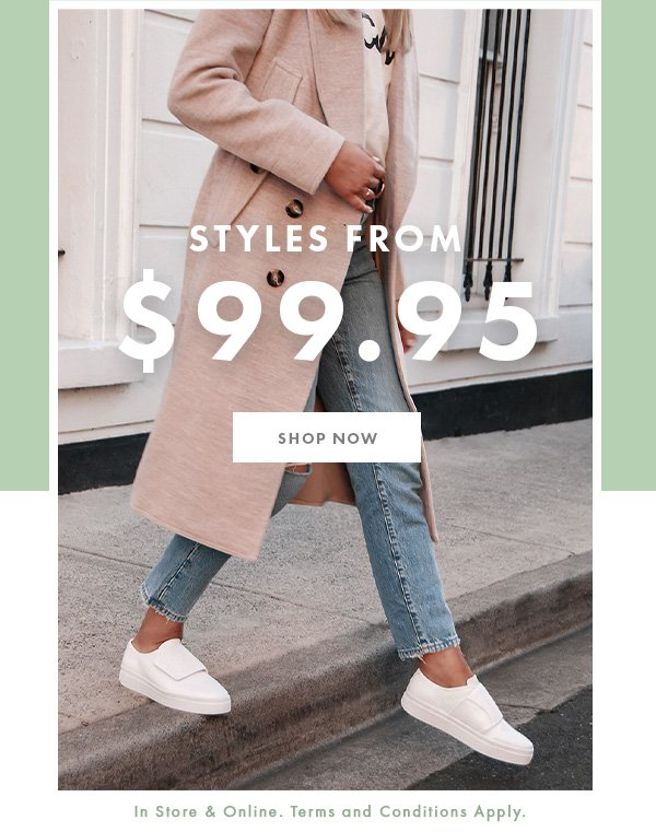 Styles from $99.95