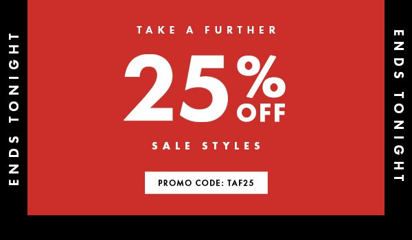 Take A Further 25% Off Ends Tonight